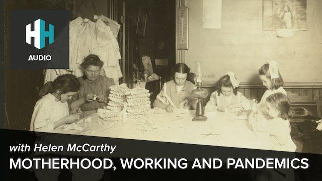 🎧 Motherhood, Working and Pandemics