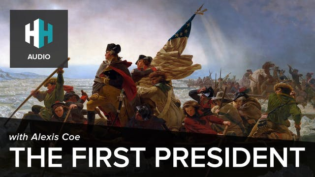 🎧 The First President