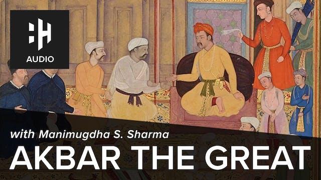 🎧 Akbar the Great