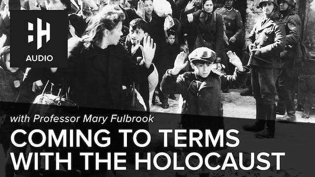🎧 Coming to Terms with the Holocaust ...