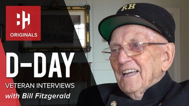 D-Day Veteran Interviews: Bill Fitzge...