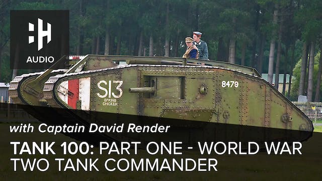 🎧 Tank 100: Part One - World War Two ...