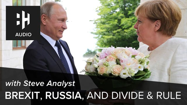 🎧 Brexit, Russia, and Divide & Rule w...