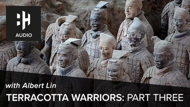 🎧 Terracotta Warriors: Part 3 with Al...
