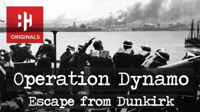 Operation Dynamo: Escape from Dunkirk
