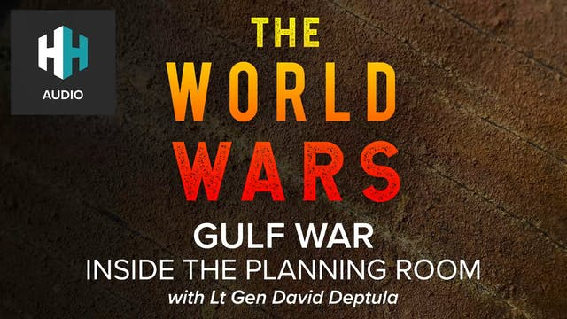 🎧 Gulf War: Inside the Planning Room