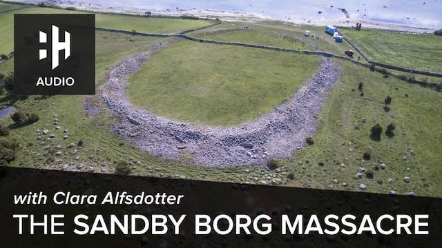 🎧 The Sandby Borg Massacre with Clara...