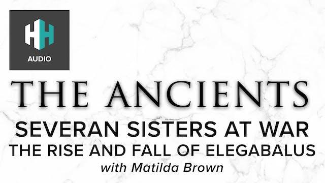 🎧 Severan Sisters at War: The Rise an...