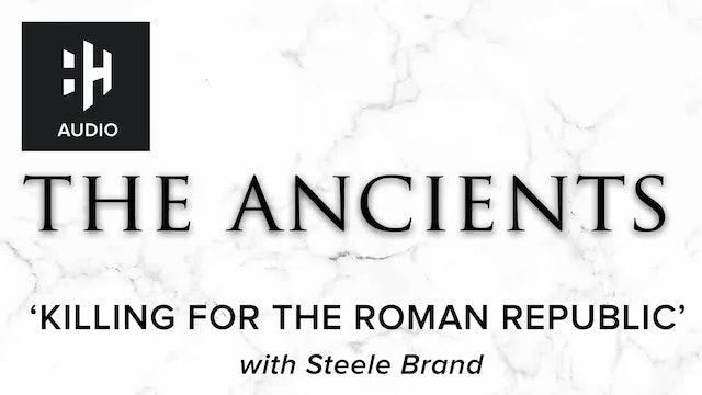 🎧 Killing for the Roman Republic'
