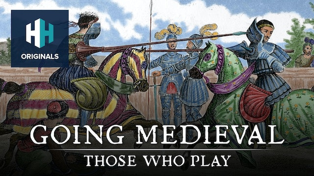Going Medieval: Those Who Play