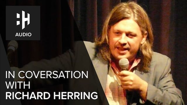 🎧 In Conversation with Richard Herring