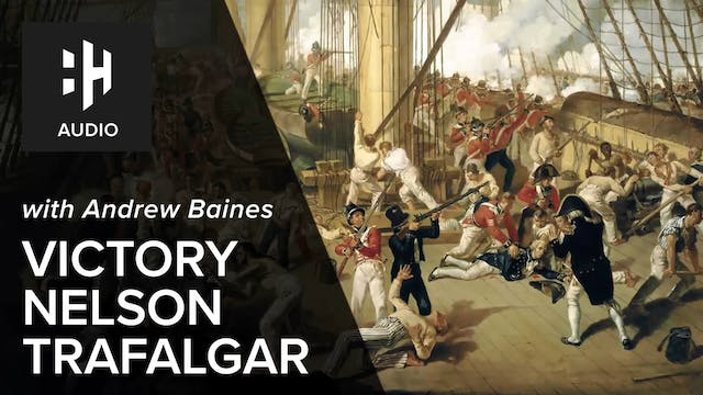 🎧 Victory. Nelson. Trafalgar with And...