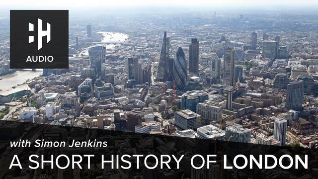 🎧 A Short History of London