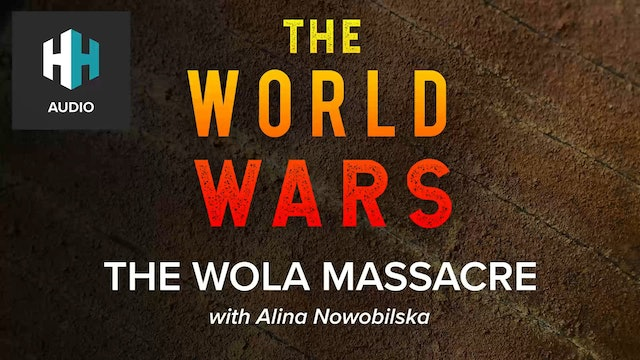 🎧 The Wola Massacre