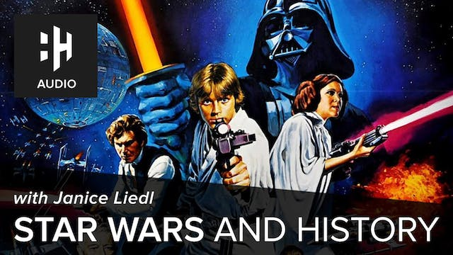 🎧 Star Wars and History