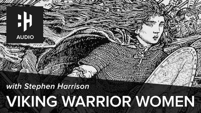 🎧 Viking Warrior Women with Stephen H...