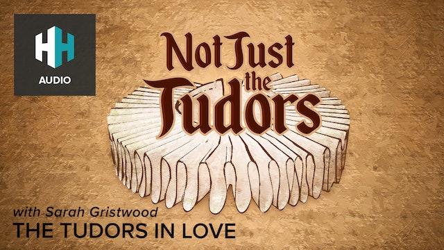 🎧 The Tudors in Love