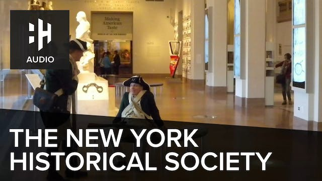 🎧 The New York Historical Society