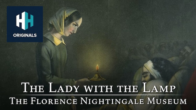 The Lady with the Lamp: The Florence Nightingale Museum