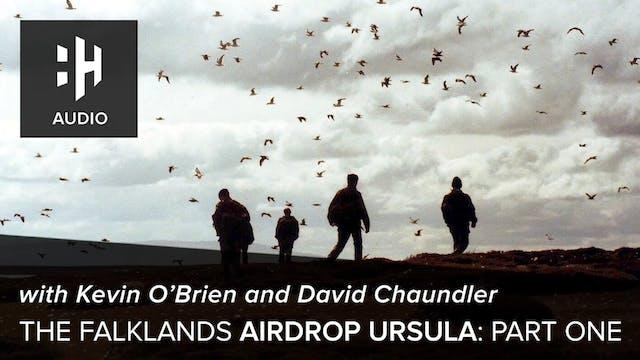 🎧 The Falklands Airdrop Ursula: Part ...