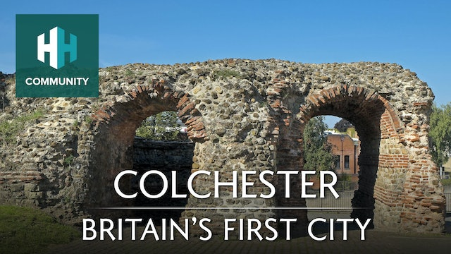 Colchester: Britain's First City