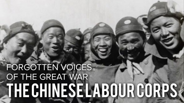 Forgotten Faces of the Great War: The Chinese Labour Corps