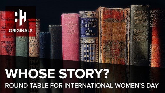 Whose Story? Round Table for International Women's Day 2018