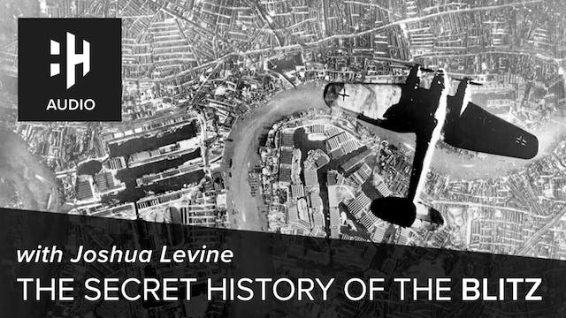 🎧 The Secret History of the Blitz wit...