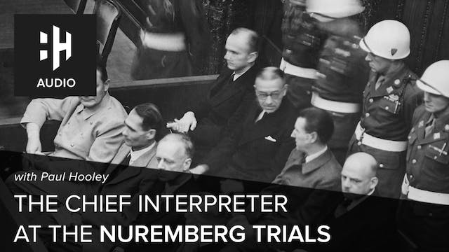 🎧 The Chief Interpreter at the Nuremb...