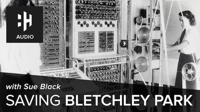 🎧 Saving Bletchley Park with Sue Black