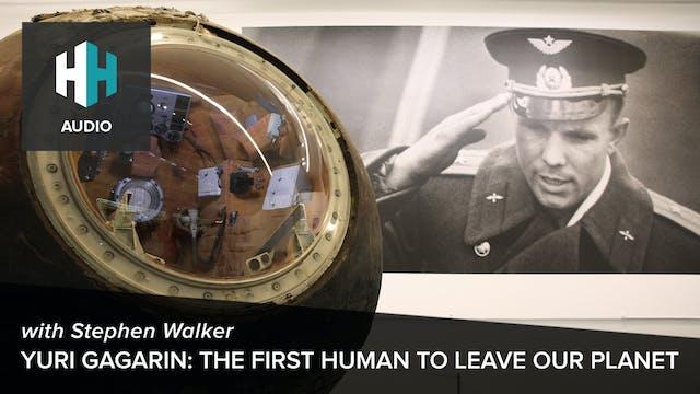 🎧 Yuri Gagarin: The First Human to Le...