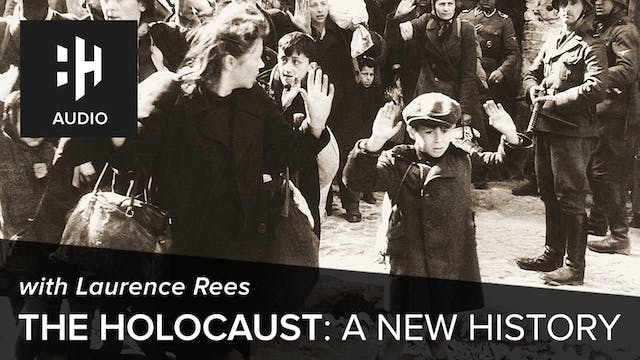🎧 The Holocaust: A New History