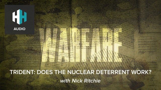🎧 Trident: Does the Nuclear Deterrent Work?