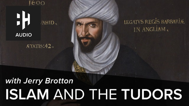 🎧 Islam and the Tudors with Jerry Brotton