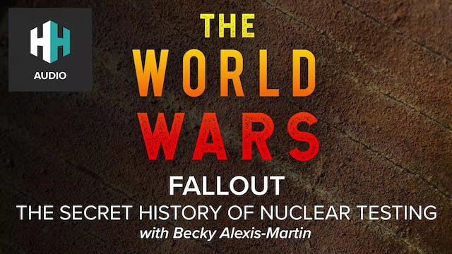🎧 Fallout: The Secret History of Nucl...