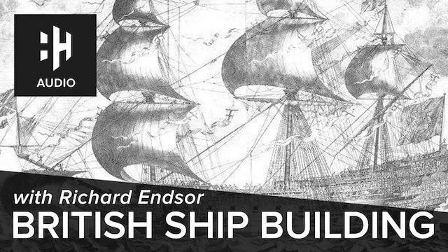 🎧 British Ship Building