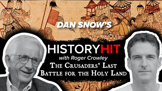 The Crusaders' Last Battle for the Holy Land