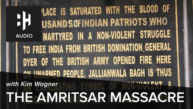 🎧 The Amritsar Massacre with Kim Wagner