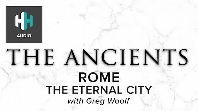 🎧 Rome: The Eternal City