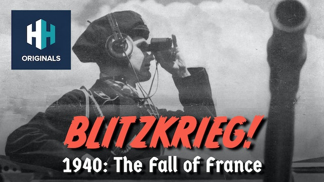 Blitzkrieg! The Fall of France
