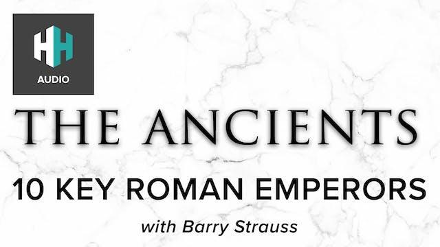 🎧 10 Key Roman Emperors