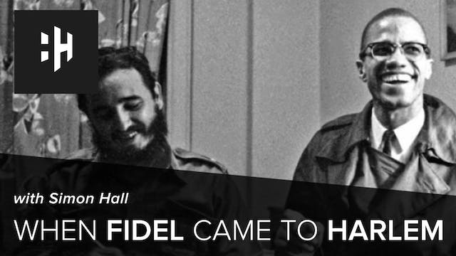 🎧 When Fidel came to Harlem