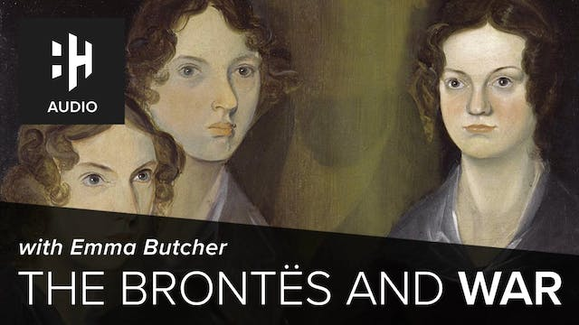 🎧 The Brontës and War