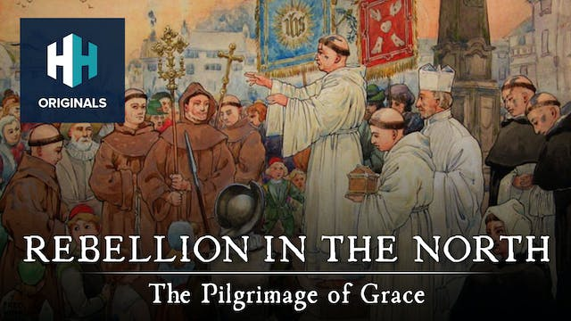 Rebellion in the North: The Pilgrimag...