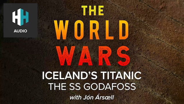 🎧 Iceland's Titanic: The SS Godafoss