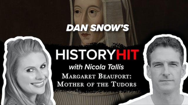 Margaret Beaufort: Mother of the Tudors