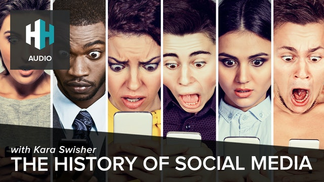 🎧 The History of Social Media with Kara Swisher