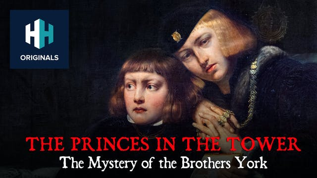 The Princes in the Tower: The Mystery...