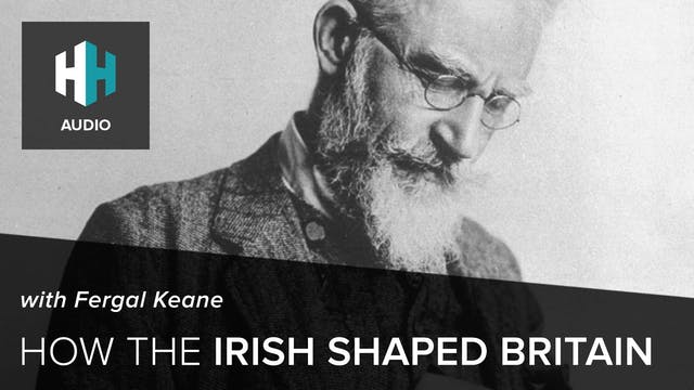🎧 How the Irish Shaped Britain with F...