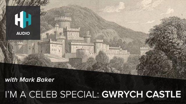🎧 I'm a Celeb Special: Gwrych Castle
